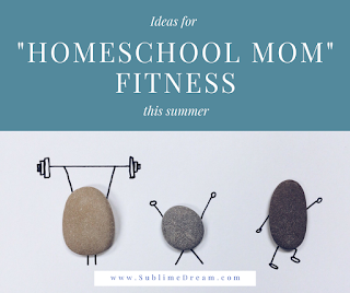 Tips and ideas for staying in shape at a homeschooling mom or work at home mom.