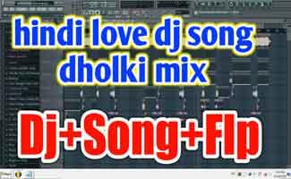 Hindi Love Dj Song Flp Project Download | Sad Dj Song Mp3