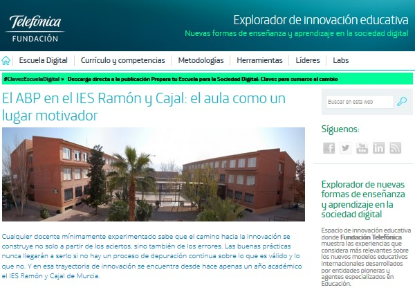 http://innovacioneducativa.fundaciontelefonica.com/blog/2016/07/08/el-abp-en-el-ies-ramon-y-cajal-el-aula-como-un-lugar-motivador/