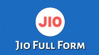 Full Form of Jio in Hindi