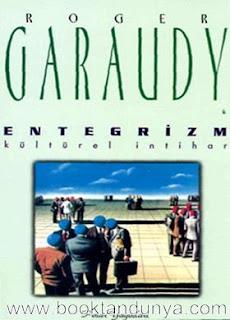 Roger Garaudy - Entegrizm