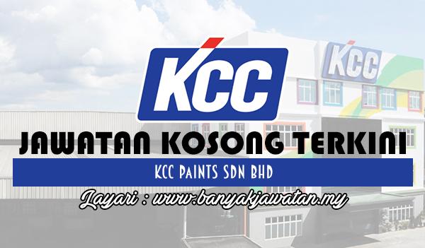 Jawatan Kosong 2017 di KCC Paints Sdn Bhd www.banyakjawatan.my