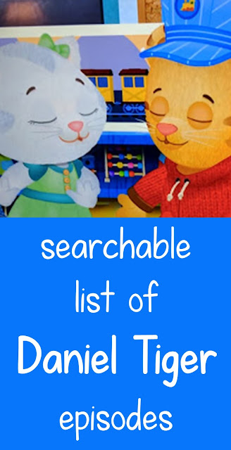 Daniel Tiger Searchable Episode List