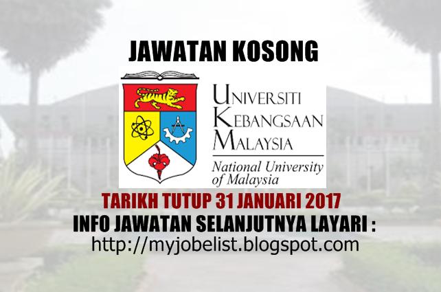 Jawatan Kosong Universiti Kebangsaan Malaysia (UKM) Januari 2017