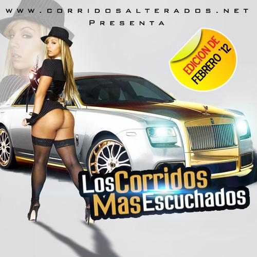 Los Corridos Mas Escuchados - Edicion De Febrero 2012