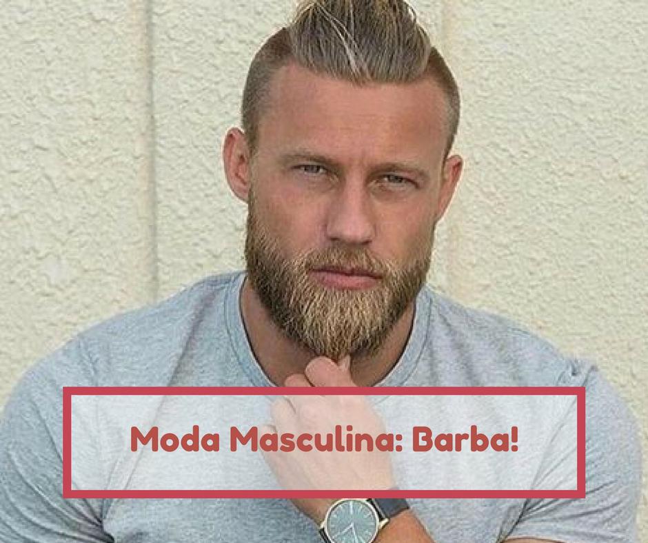 Moda masculina: Barba!