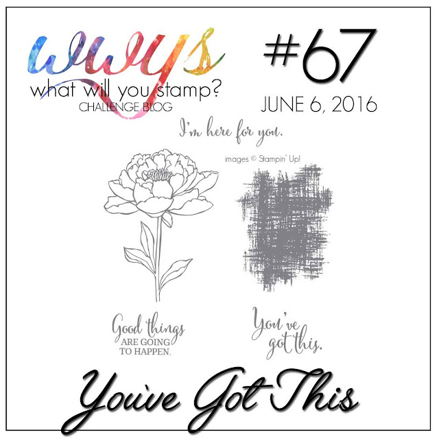 http://whatwillyoustamp.blogspot.com/2016/06/wwys-challenge-67-youve-got-this.html