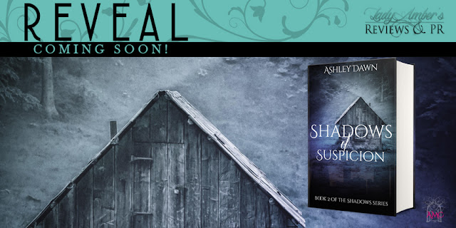 Shadows of Suspicion by Ashley Dawn Cover Reveal banner