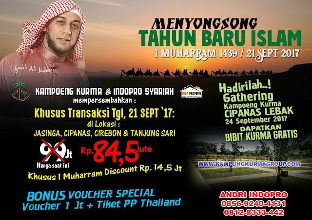 PROMO 1 HARI KHUSUS TAHUN BARU ISLAM KAVLING KAMPUNG KURMA CUMA 84.5JT