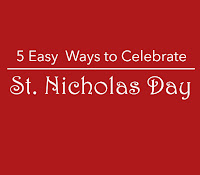 http://livingpractically.blogspot.com/2015/12/5-ways-to-celebrate-st-nicholas-day.html