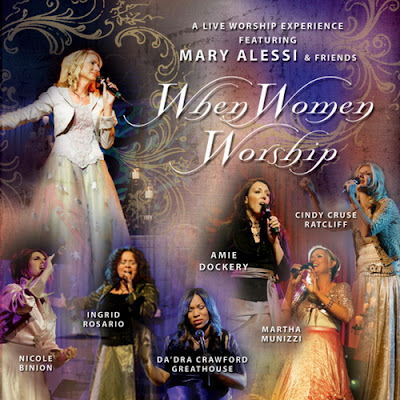 Mary Alessi And Friends-When Women Worship-