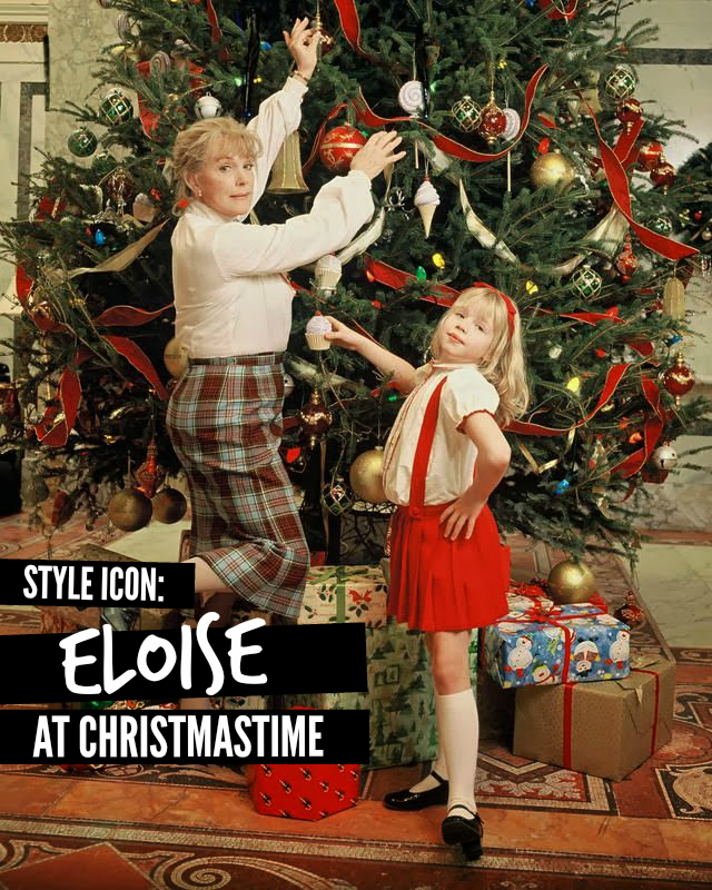 Eloise At Christmastime.Style Icon Eloise At Christmastime The Militant Baker