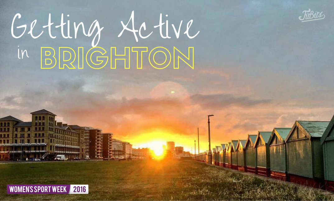 FitBits | Women's Sport Week - getting active in Brighton | Brighton fitness blog