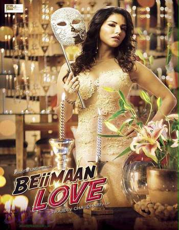 Beiimaan Love 2016 DvDScr 720p Hindi X264 800MB