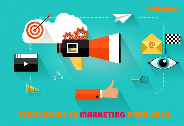10 tendencias en marketing para 2018