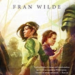 Review - The Jewel and Her Lapidary by Fran Wilde
