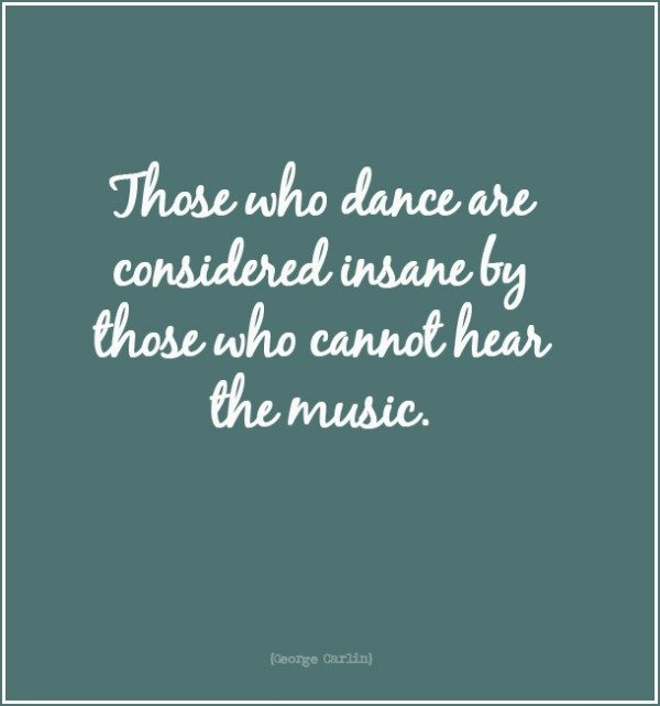 Quote wonderful wednesday words dance music