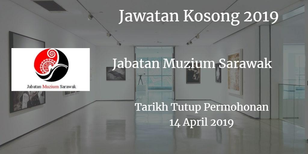 Jawatan Kosong Jabatan Muzium Sarawak 14 April 2019