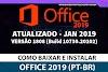MICROSOFT OFFICE 2019 PT-BR COMPLETO ATUALIZADO + CORREÇÃO DE SERIAL v1902 (BUILD 11328.20158) + ATIVADOR