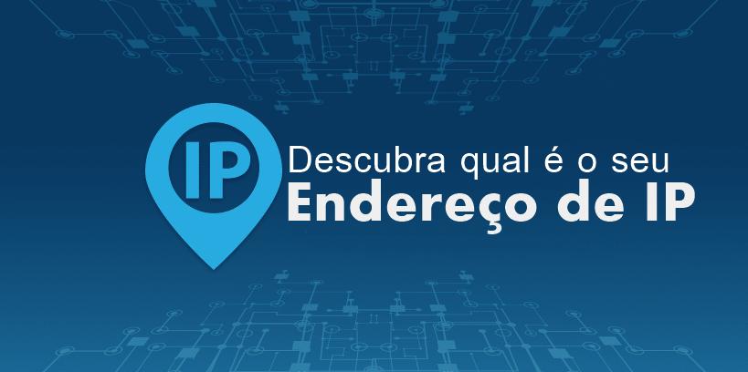 MeuIP - Qual é Meu IP da Conexão de Internet - IP agora