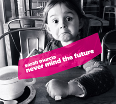 http://www.ayler.com/never-mind-the-future.html