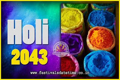 2043 Holi Festival Date & Time, 2043 Holi Calendar