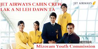 JET AIRWAYS CABIN CREW LAK A NI LEH DAWN
