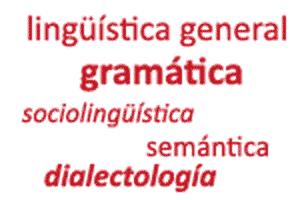 Algunas de las ramas de la lingüística o ciencia del lenguaje