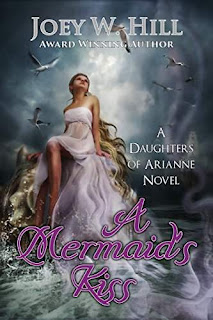 A Mermaid's Kiss, an erotic paranormal romance by Joey W. Hill