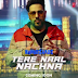 Tere Naal Nachna Song Nawabzaade 2018 Mp3 Download