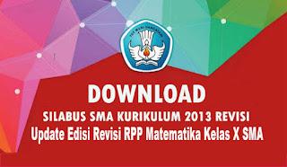 Update Edisi Revisi RPP Matematika Kelas X SMA Kurikulum Pendidikan 2013