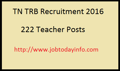 TN TRB Recruitment 2016 – Apply for 222 Lecturer Posts