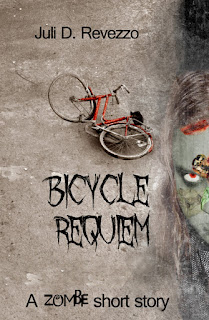 Bicycle Requiem a zombie novelette by Juli D. Revezzo; paranormal fiction, horror fiction, short fiction, dark fiction