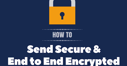 Easy way to Send and Receive Secure, End to End Encrypted Emails