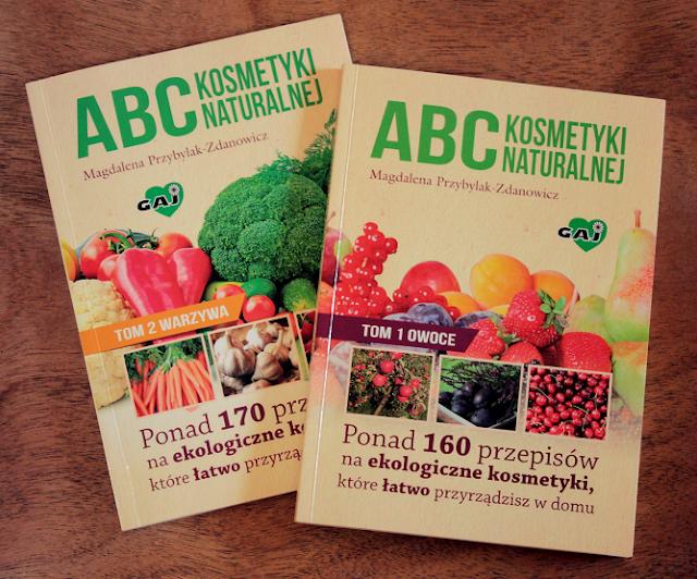 """Moje ukochane bestsellery, czyli """"ABC kosmetyki naturalnej"""" w tradycyjnym wydaniu"""