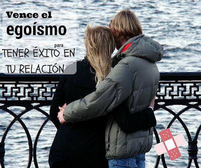 El egoismo puede acabar tu relación: Si sigues el proceso correcto puedes vencerlo y lograr ser feliz con tu pareja