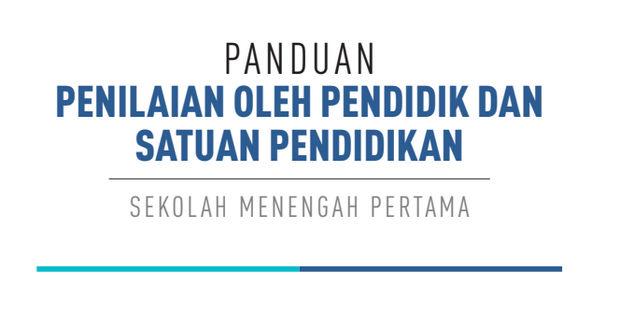 Panduan Penilaian SMP Kurikulum 2013 Revisi 2017 SMP