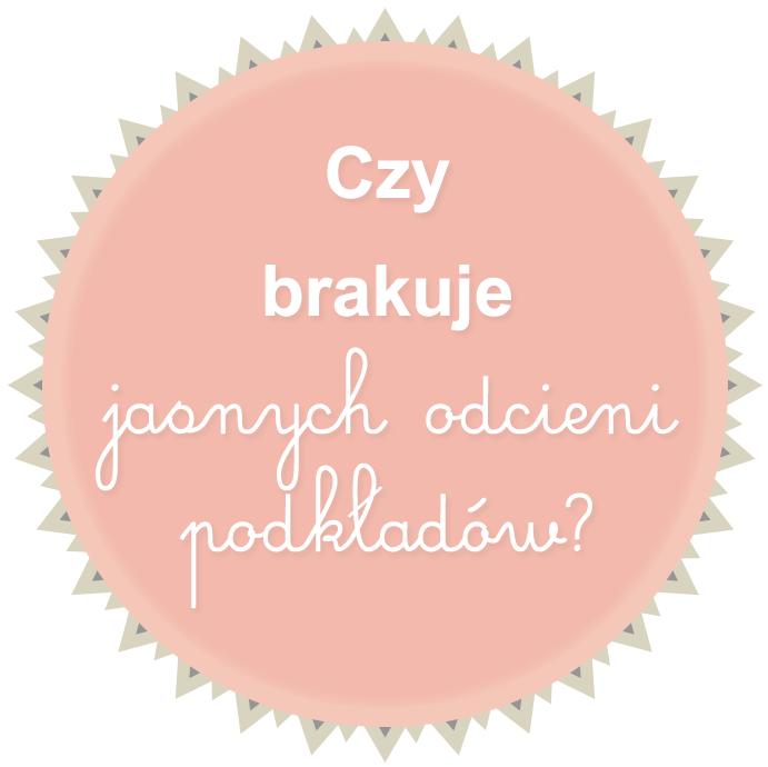 Czy na polskim rynku brakuje jasnych podkładów? ANKIETA /zamknięta/