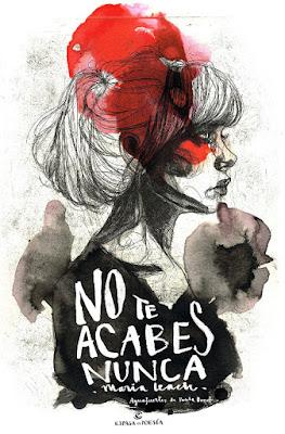 LIBRO - No te acabes nunca María Leach (Espasa - 31 Enero 2017) POESIA | COMPRAR EN AMAZON ESPAÑA