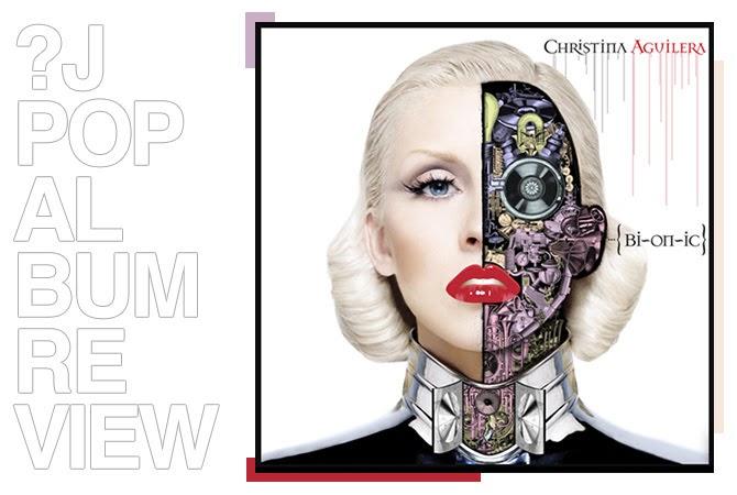 Album review: Christina Aguilera - Bionic | Random J Pop