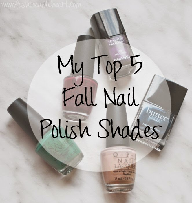 Fashionable Heart | Top 5 Fall Nail Polish Shades