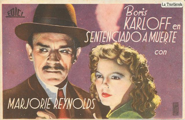 Sentenciado a Muerte - Programa de Cine - Boris Karloff - Marjorie Reynolds
