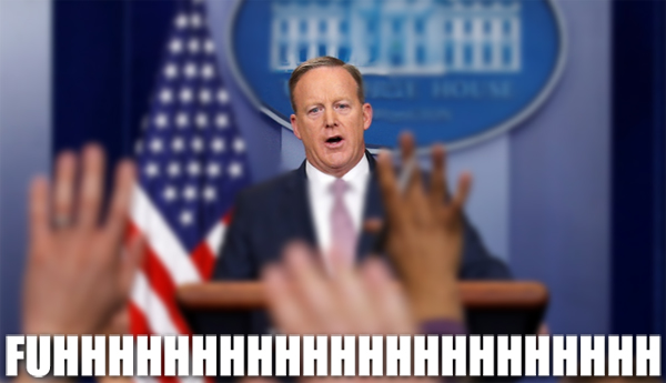 image of Sean Spicer looking stricken at a press conference, to which I've added text reading: FUHHHHHHHHHHHHHHHHH