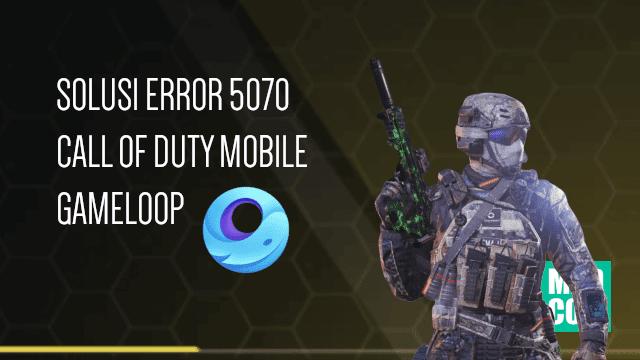 Cara mengatasi error 5027 CODM GameLoop