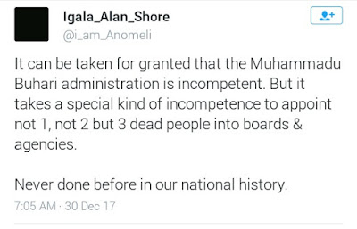 President Buhari actually appointed not one but three dead persons into boards and agencies