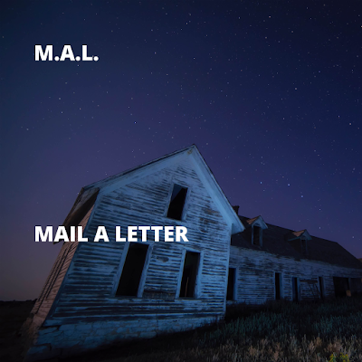 iTunes MP3/AAC Download - Mail A Letter by M.A.L - stream album free on top digital music platforms online | The Indie Music Board by Skunk Radio Live (SRL Networks London Music PR) - Monday, 11 March, 2019