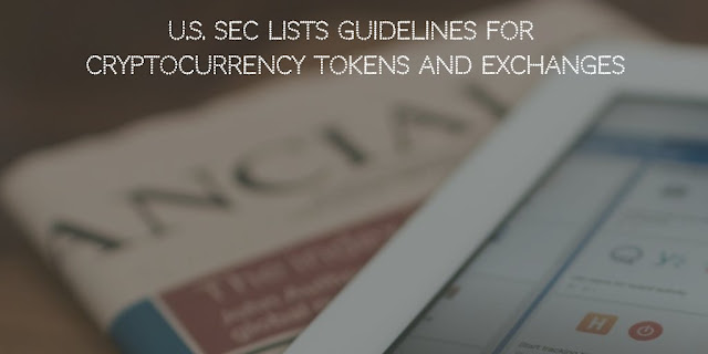 U.S. SEC Lists Guidelines for Cryptocurrency Tokens and Exchanges