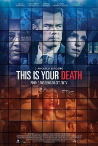 This Is Your Death Movie