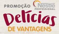 Promoção Delícias de Vantagens Nestlé Profissional deliciasdevantagensnestle.com.br