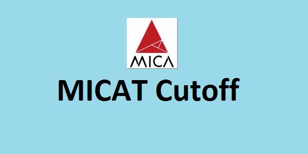 MICAT 2017 Cutoff